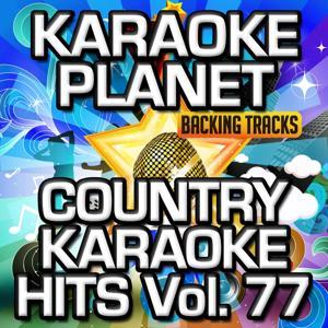 Country Karaoke Hits, Vol. 77 (Karaoke Version)