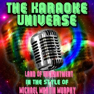 Land of Enchantment (Karaoke Version) [In the Style of Michael Martin Murphy]