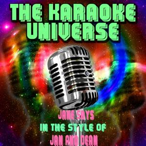 Jane Says (Karaoke Version) [in the Style of Jan and Dean]