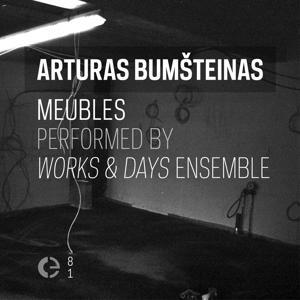 Arturas Bumšteinas: Meubles