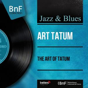 The Art of Tatum (Mono Version)