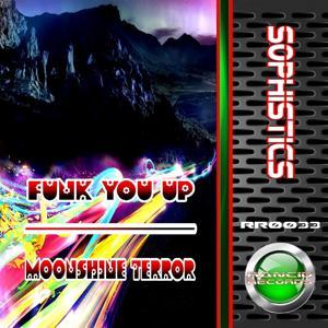 Funk You Up / Moonshine Terror