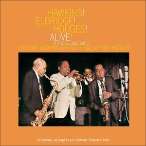 Hawkins! Eldrige! Hodges! Alive! (Original Album Plus Bonus Tracks 1962)