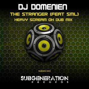 The Stranger (Heavy Scream Oh Dub Mix)
