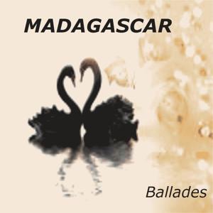 Madagascar Ballades