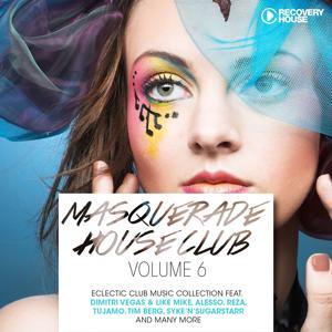 Masquerade House Club, Vol. 6