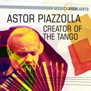 Music & Highlights: Creator of the Tango