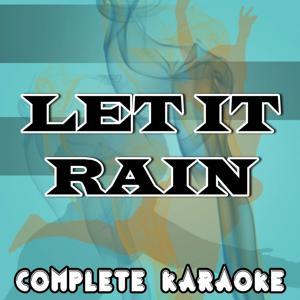 Let It Rain (Karaoke Version) [Originally Performed By Eliza Doolittle]
