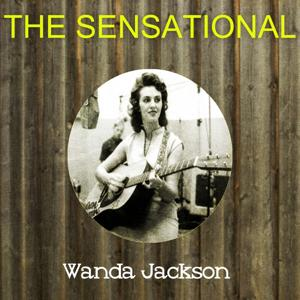 The Sensational Wanda Jackson