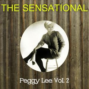The Sensational Peggy Lee, Vol. 2