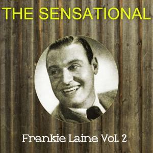 The Sensational Frankie Laine Vol 02