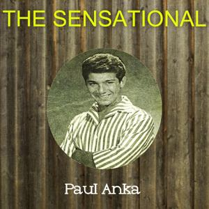 The Sensational Paul Anka
