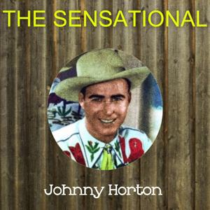 The Sensational Johnny Horton
