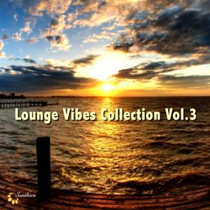 Lounge Vibes Collection, Vol. 3