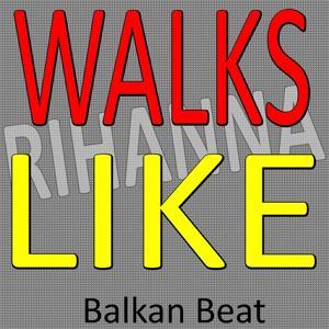 Walks Like Rihanna