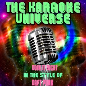 Doin It Right (Karaoke Version) [In the Style of Daft Punk]