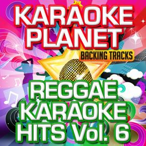 Reggae Karaoke Hits, Vol. 6 (Karaoke Version)