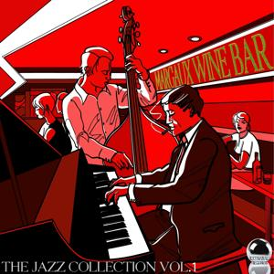 Margaux Wine Bar: The Jazz Collection, Vol. 1