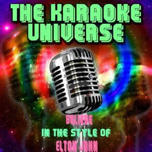 Believe (Karaoke Version) [in the Style of Elton John]