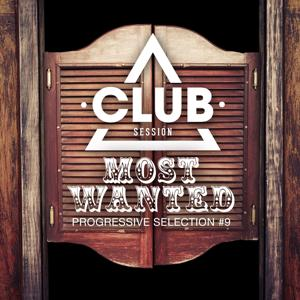 Most Wanted - Progressive Selection, Vol. 9