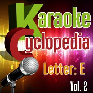 Karaoke Cyclopedia: Letter E, Vol. 2