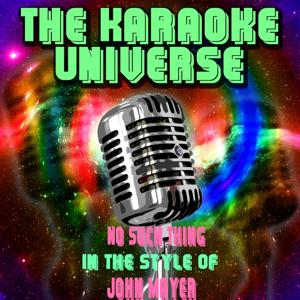 No Such Thing (Karaoke Version) [in the Style of John Mayer]