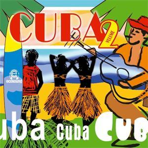 Cuba, Vol. 2 (Musica Latina Americana Ecosound)