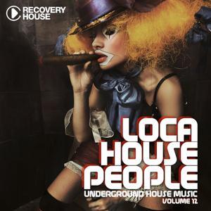 Loca House People, Vol. 12