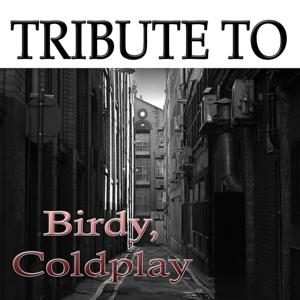 Tribute to Birdy, Coldplay