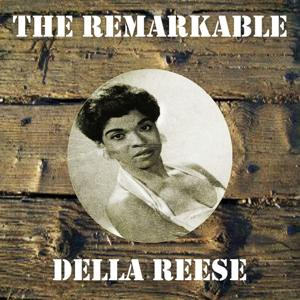 The Remarkable Della Reese