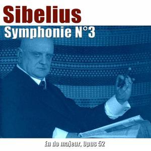 Sibelius: Symphonie No. 3 in C Major, Op. 52