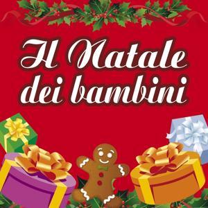 Il Natale dei bambini (Le nuove canzoni di Natale per bambini)