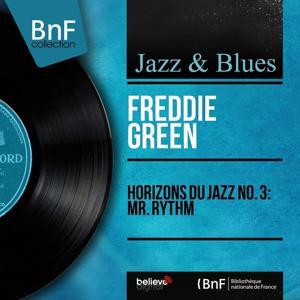 Horizons du jazz No. 3: Mr. Rythm (Mono Version)