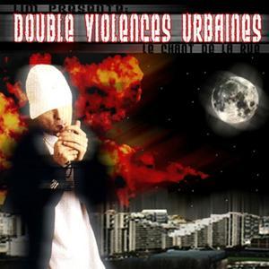 Double violences urbaines (Le chant de la rue)