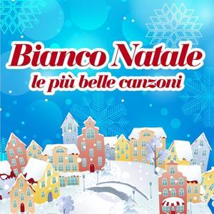 Bianco Natale (Le più belle canzoni di natale per bambini)