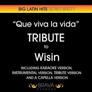 Que Viva la Vida - Tribute To Wisin