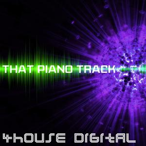 4house Digital: That Piano Track