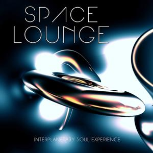 Space Lounge, Vol. 2 (Interplanetary Soul Experience)