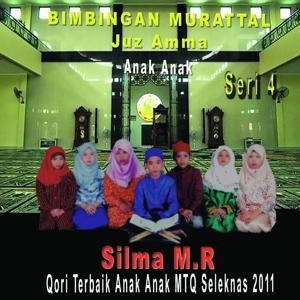 Juz Amma Anak Anak, Vol. 4 (Qori Terbaik Anak Anak MTQ Seleknas 2011)