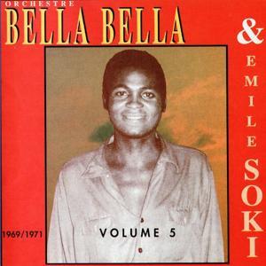 Orchestre Bella Bella, vol. 5 : 1969-1971