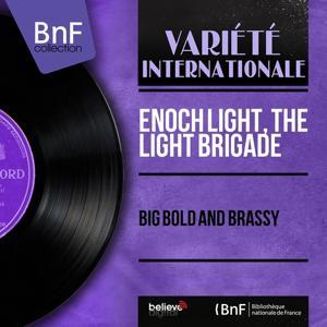 Big Bold and Brassy (Mono Version)