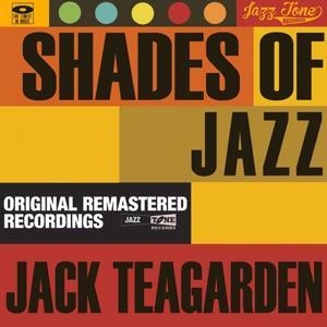 Shades of Jazz (Jack Teagarden)