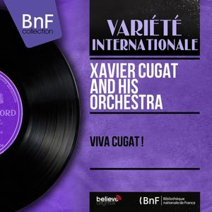 Viva Cugat ! (Stereo Version)