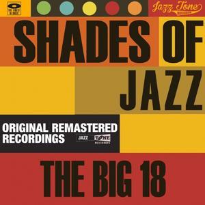 Shades of Jazz (The Big 18)