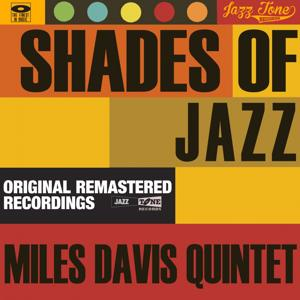 Shades of Jazz (Miles Davis Quintet)