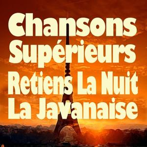 Chansons supérieures (Original artists original songs)