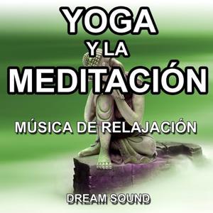 Yoga y la Meditación (Música de Relajación)