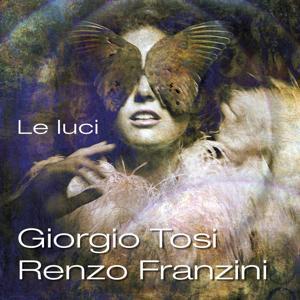 Giorgio Tosi: Le luci