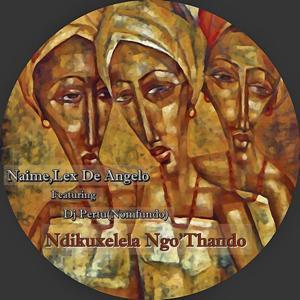 Ndikuxelela Ngo'Thando