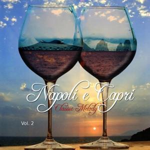 Napoli e Capri Classic Melody,  Vol. 2